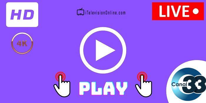 ver canal 33 en directo online