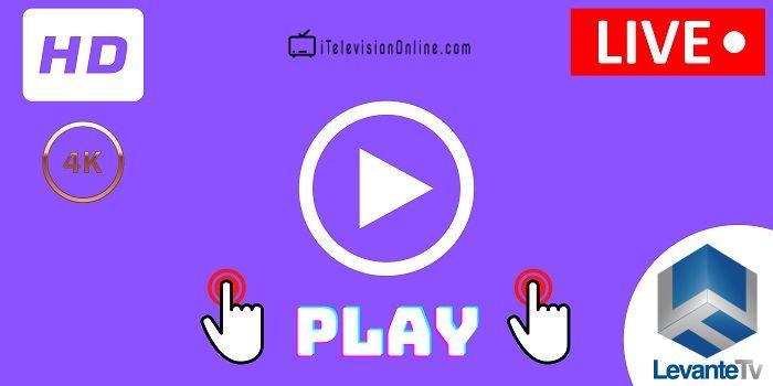 ver levante tv en directo online