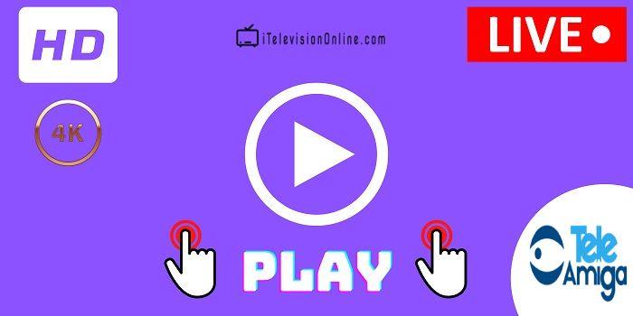 ver teleamiga en vivo online